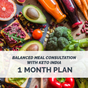 1 Month Balanced Meal Consultation with Keto India